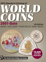 Standard catalog of world coins (2001 - Date) (6th edition)