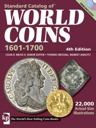 Standard Catalog of World Coins (1601-1700) (4th Edition)