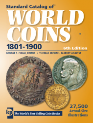 Standard Catalog of World Coins (1801-1900) (6th Edition)