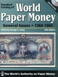 Standard Catalog of World Paper Money, General Issues (1368-1960) (12th Edi ...