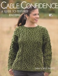 Cable Confidence: A Guide to Textured Knitting