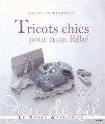 Tricots chics pour mon bebe