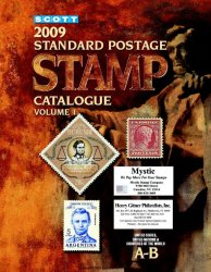 Scott 2009 Standard Postage Stamp Catalogue. Volume 1: United States and Af ...