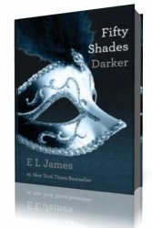 ����� 2. �� ��������� �������� ������ / Fifty Shades Darker Book 2 (������� ...