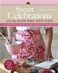 Sweet Celebrations with Sweet Celebrations with Moda Bakeshop Chefs