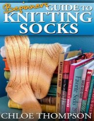 Beginners Guide To Knitting Socks