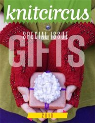 Knitcircus Special Gifts 2010