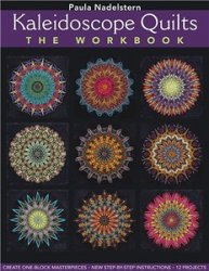 Kaleidoscope Quilts. The Workbook