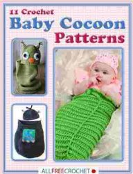 11 Crochet Baby Cocoon Patterns