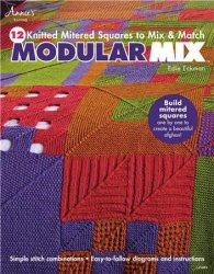 Modular Mix: 12 Knitted Mitered Squares to Mix & Match