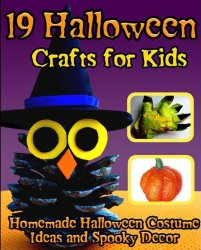 19 Halloween Crafts for Kids Homemade Halloween Costume Ideas and Spooky Decor