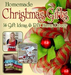 Homemade Christmas Gifts 14 Gift Ideas and DIY Home Decor  2013