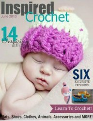Inspired Crochet -  June 2013