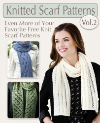 Knitted Scarf Patterns Volume 2  Even More of Your Favorte Knit Scarf Patte ...