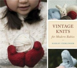 Vintage Knits for Modern Babie