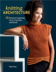 Knitting Architecture: 20 Patterns Exploring Form, Function, and Detail