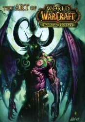 The Art Of World Of Warcraft. Burning Crusade