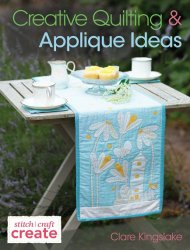 Creative Quilting and Applique Ideas