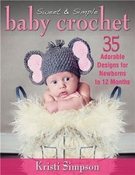 Sweet & Simple Baby Crochet