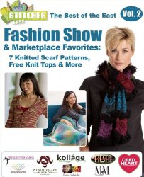 The Best of the East Fashion Show and Marketplace Favorites 7 Knitted Scarf Patterns Free Knit Tops More