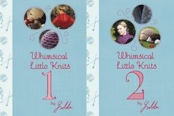 Whimsical Little Knits Volumes 1 & 2