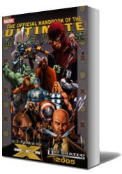 The Official Handbook of the Ultimate Marvel Universe - The Ultimates & X-Men 2005