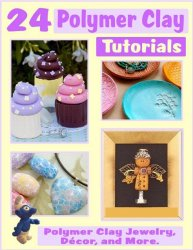24 Polymer Clay Tutorials Polymer Clay Jewelry Home Decor and More