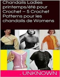 Chandails Ladies printemps/été pour Crochet