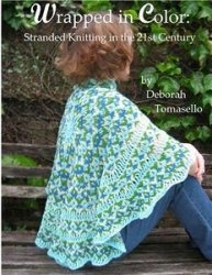 Wrapped in Color:: Stranded Knitting in the 21st-Century