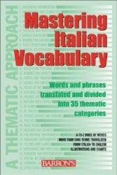 Mastering Italian Vocabulary: A Thematic Approach (Mastering Vocabulary Ser ...