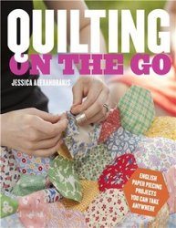 Quilting on the Go: English Paper Piecing Projects You Can Take Anywhere