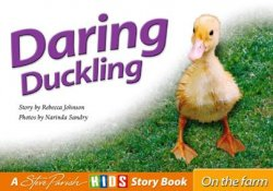Daring Duckling (On the farm story book)