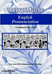 Understanding English Pronunciation - an Integrated Practice Course