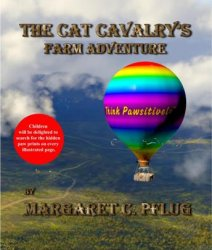The Cat Cavalry's Farm Adventure