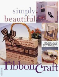 Simply Beautiful Ribboncraft