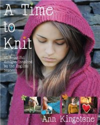 A Time to Knit: 12 Beautiful Designs Inspired by the English Seasons