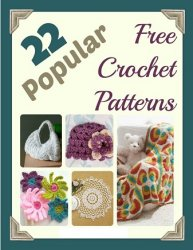 22 Popular Free Crochet Patterns