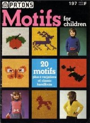 Patons � 197. Motifs for Children