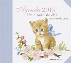 Agenda 2015: Un Amour de Chat au point de croix