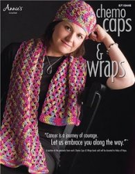 Chemo Caps & Wraps. Annie's Attic 871044