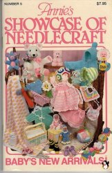 Annie's Showcase of Needlecraft �5 1983 Babys arrival