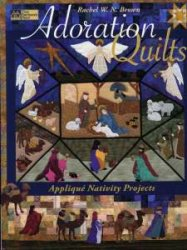 Adoration Quilts: Applique Nativity Projects