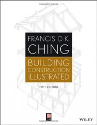 Building Construction Illustrated, 5th edition