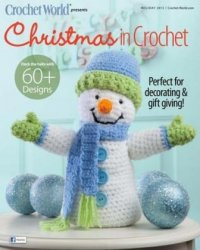 Crochet World's Christmas in Crochet - Holiday 2013