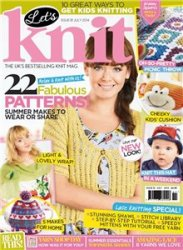 Let's Knit �81 July 2014