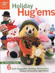 Holiday Hug'ems: 6 Soft Huggable Holiday Characters