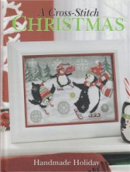 A Cross Stitch Christmas  Handmade Holiday 2009