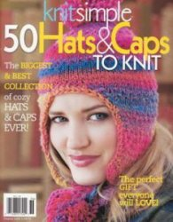 Knit Simple: 50 Hats & Caps to Knit