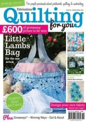 Fabrications Quilting For You - March/April 2015