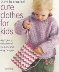 Easy to Crochet Cute Clothes For Kids